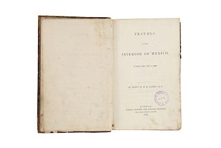 Hardy, R. W. H. Travels in the Interior of Mexico in 1825, 1826, 1827, & 1828. London, 1829.