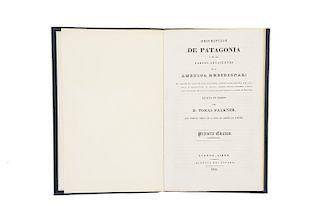 Falkner, Tomas. Descripción de Patagonia y de las Partes Adyacentes de la América Meridional. Buenos Aires, 1835.