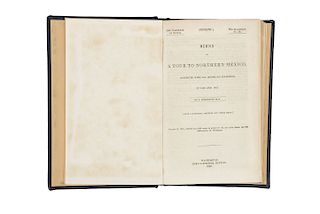 Wislizenus, F. A. Memoir of a Tour to Northern Mexico Connected with Col. Doniphan's Expedition, in 1846 and 1847. Washington, 1848.