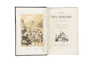 Carrieres, A. C. de la. Voyage aux Pays Aurifères. Afrique - Mexique - Californie - Pérou - Chili - Nouvelle-Calédonie.... Paris [1855]