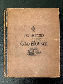 Pen Sketches of Old Houses by William E. Barry
