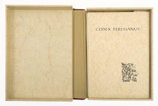 Anders, Ferdinand. Codex Peresianus. Graz, Austria: Akademische Druck-u. Verlagsanstalt, 1968.