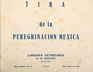Echaniz, Guillermo M. Tira de la Peregrinación Mexica. México: Librería Anticuaria G. M. Echaniz, 1944.