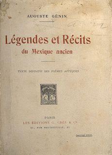 Genin, Auguste. Légendes et Récits du Mexique Ancien. Paris: Les Editions G. Cres & Cie., 1922?.  Cuarta edición.