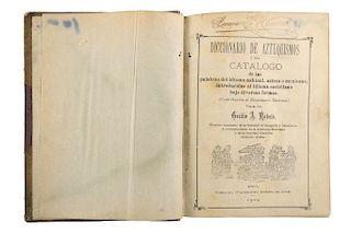 Robelo, Cecilio A. Diccionario de Aztequismos, ó sea Catálogo de las Palabras del Idioma Náhuatl, Azteca ó Mexicano... México, 1904.