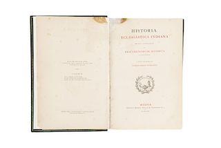 Mendieta, Fray Gerónimo de. Historia Eclesiástica Indiana.  México: 1870.  Publicada por primera vez por  Joaquín García Icazbalceta.
