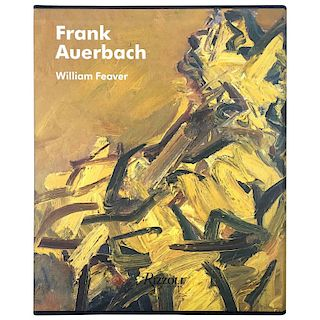 Frank Auerbach, William Feaver Signed