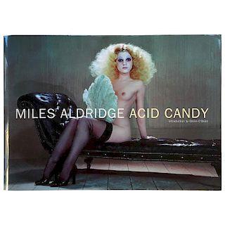 Miles Aldridge -  Acid Candy 1st edition Signed