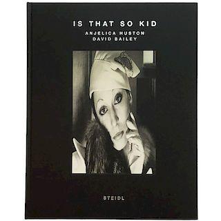 David Bailey & Anjelica Huston ‰Û÷Is That So Kid‰Ûª Book 'Signed'