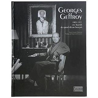 Georges Geffroy 1905-1971, Une Legende Du Grand DÌ©cor Francais