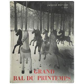 Jacques Prévert  – Grand Bal du Printemps 1st. ed. 1951