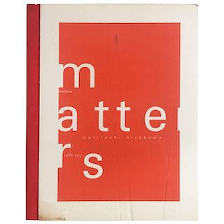 """Matters, 1988-1997  Noritoshi Hirakawa"" Book"