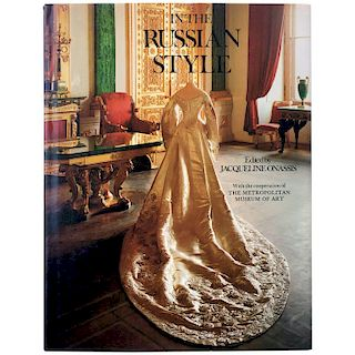 In the Russian Style Edited by Jacqueline Onassis First Edition, 1976