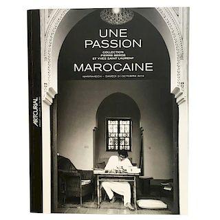 Pierre Berge & Yves Saint Laurent, Une Passion Marocaine