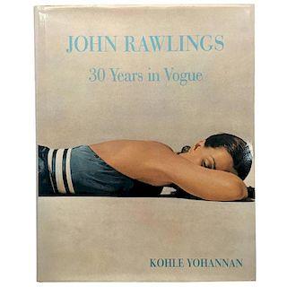 """John Rawlings - 30 Years in Vogue - Kohle Yohannan"" Book"