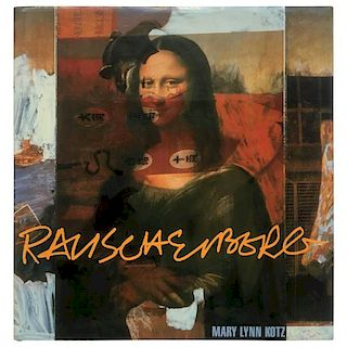 """Mary Lynn Kotz -  Rauschenberg: Art and Life"" Book"