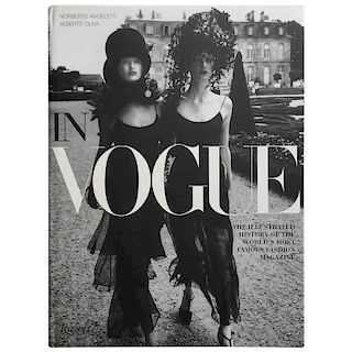 In Vogue The Illustrated History of the World's Most Famous Fashion Magazine