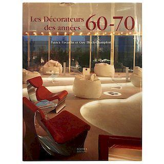 Les Decorateurs Des Ann̩es 60-70, Patrick Favardin & Guy Bloch-Champfort