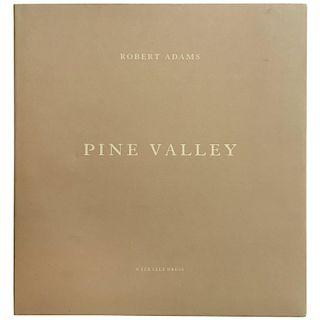 Robert Adams - Pine Valley, Signed 2005