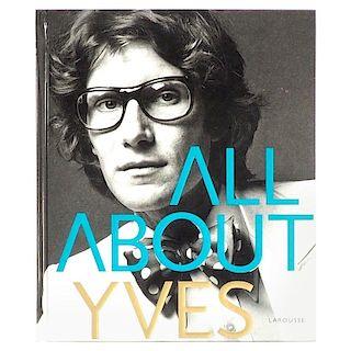 Yves Saint Laurent All about Yves Par Catherine Ormen