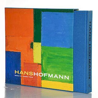 BOOK, HANS HOFMANN EDITED BY JAMES YOHE