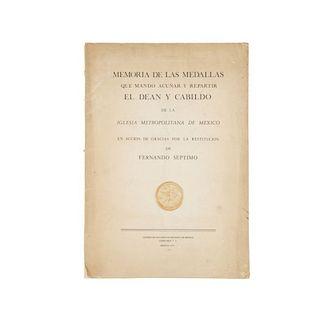 Memoria de las Medallas que Mandó Acuñar y Repartir el Déan y Cabildo de la Iglesia Metropolitana de México en Acción de Gracias.