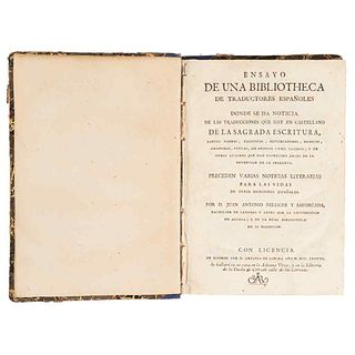 Pellicer y Saforcada, Juan Antonio. Essay from a Library of Spanish Translators. Madrid: By D. Antonio de Sancha, 1778.