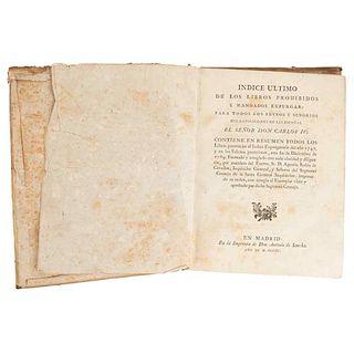 Rubín de Cevallos, Agustín. Índice Último de los Libros Prohibidos y Mandados Expurgar: para todos los Reynos... Madrid: 1790.