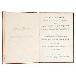 Cervantes, Julián. Tablas Botánicas que, para el más Pronto y Fácil Estudio de esta Ciencia. Puebla de los Ángeles: 1825.