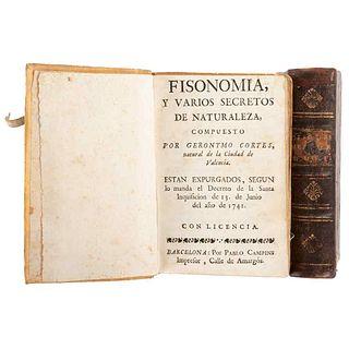 Cortes, Geronymo / Graef, Juan E. Fisonomía y Varios Secretos de Naturaleza / Discursos Mercuriales. Barcelona / Madrid: 1741 / 1756.