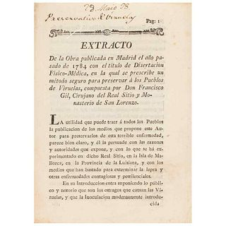 Flores, Manuel. Extract of the Work Published in Madrid in 1784 with the title of Disertación Físico - Médicas. México: 1788.