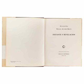 Paz, Octavio - Álvarez Bravo, Manuel. Instante y Revelación. Mexico: Círculo Editorial, 1982. First edition, signed.