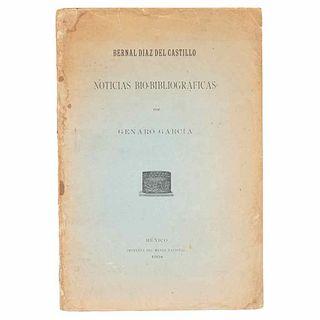 García, Genaro. Bernal Díaz del Castillo. Noticias Bio - Bibliográficas. México: Imprenta del Museo Nacional, 1904.