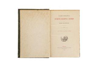 García Cubas, Antonio. Atlas Metódico... / Cuadro Geográfico. México, 1874 / 1885. Pieces: 2.