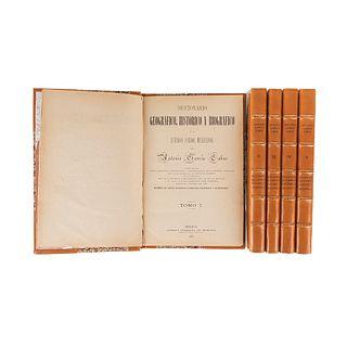 García Cubas, Antonio. Diccionario Geográfico, Histórico y Biográfico de los Edos Unidos Mexicanos. México, 1888-96. Tomes I-V. Pieces: 5.