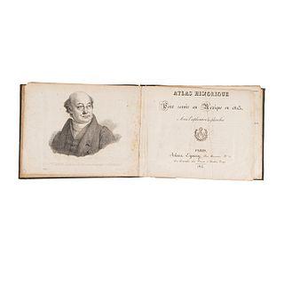 Bullock, William. Atlas Historique pour Servir au Mexique en 1823, avec l'Explication des Planches. Paris: Alexia Eymery,1824.