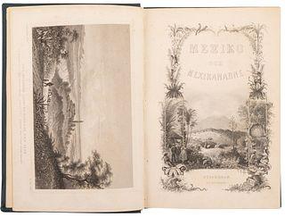 Sartorius, C. Mexiko och Mexikanarne... Stockholm: Tryckt pa P. A. Huldbergs Förlag, 1862. Frontispiece and 17 sheets.