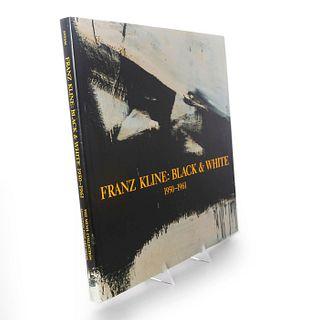 BOOK, FRANZ KLINE BLACK & WHITE 1950-1961