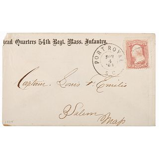 54th Massachusetts Infantry Regimental Cover, Addressed to Captain Luis Emilio and Postmarked at Port Royal, SC