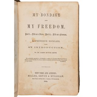 Frederick Douglass Autobiography My Bondage, My Freedom First Edition