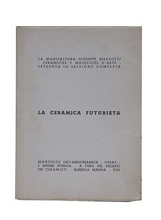 D'Albisola, Tullio<br><br>Futurist ceramics. Aeroceramic Manifesto - Works - And historical summary - By the dean of the potters, Albisola Marina, Man