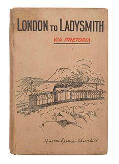 CHURCHILL, Winston Spencer (1874-1965). London to Ladysmith Via Pretoria. London, New York and Bombay: Longmans, Green, and Co., 1900.