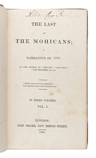 COOPER, James Fenimore (1789-1851). The Last of the Mohicans; A Narrative of 1757. London: John Miller, 1826.