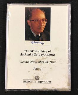 Photo Album, The 90th Birthday of Archduke Otto of
