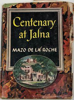 . Centenary at Jalna Mazo / De La Roche 1958
