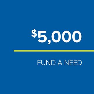 FUND-A-NEED - $5,000