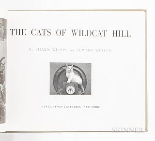 Wilson, Charles (1914-2009) and Edward Weston (1886-1958) The Cats of Wildcat Hill. New York: Duell, Sloan and Pearce, 1947. First prin