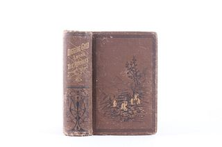 1880 1st Edition Digging Gold Among the Rockies