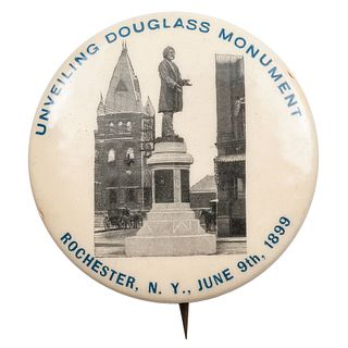 Unveiling Douglass Monument, Rochester, N.Y., June 9th, 1899 Pinback