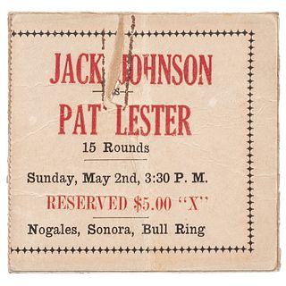Jack Johnson vs Pat Lester Ticket Stub, Nogales, Sonora, 1926